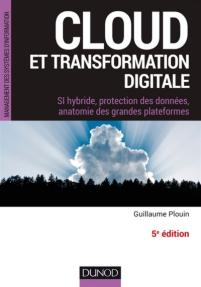 CLOUD ET TRANSFORMATION DIGITALE 5E ÉD.