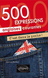 500 EXPRESSIONS ANGLAISES COURANTES