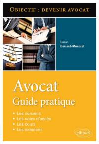 AVOCAT : GUIDE PRATIQUE