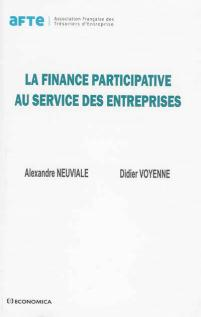 FINANCE PARTICIPATIVE AU SERVICE DES ENTREPRISES