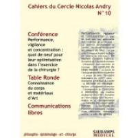CAHIERS DU CERCLE NICOLAS ANDRY NO.10-2016: PERFORMANCE